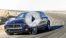 Porsche Macan S 2015 Car Review